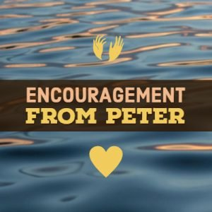Encouragement From Peter